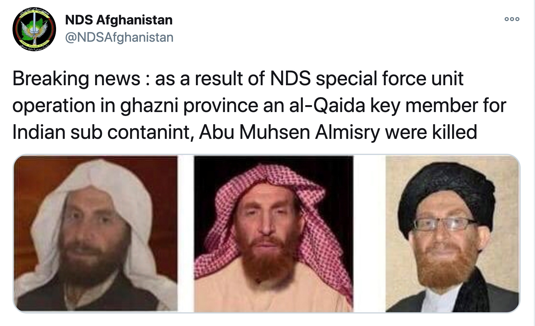 A tweet from NDS Afghanistan saying that they have killed Abu Muhsin Al-Masri in operations, accompanied by three profile photos of Al-Masri, is seen on NDS Afghanistan's Twitter account October 24, 2020. Photo: NDS Afghanistan via Twitter/via Reuters